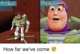 Buzz Lightyear Memes - ps1 buzz ps4 buzz space ranger ighty ar how far we ve come