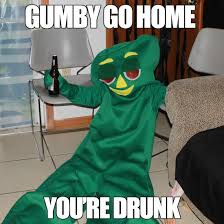 You Re Drunk Meme - really funny memes go home you re drunk