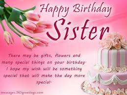Happy Birthday Wishes Birthday Wishes For Sister That Warm The Heart 365greetings Com