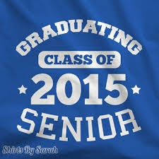 2015 graduation shirts shop senior class of 2015 on wanelo