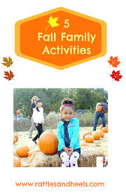 5 things to do with kids during the fall rattles u0026 heels