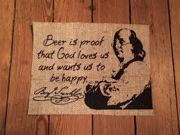 rustic beer is proof that god loves us and wants us to be happy rustic