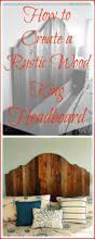 Rustic King Headboard 78 Superb Diy Headboard Ideas For Your Beautiful Room Diy U0026 Crafts