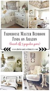 Bedroom Decor Pinterest by Best 25 Farmhouse Master Bedroom Ideas On Pinterest Country