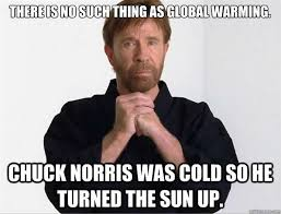 Global Warming Meme - global warming chuck norris facts know your meme