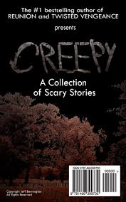 creepy a collection of scary stories jeff bennington