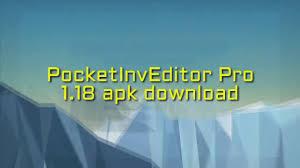pocket inv editor pro apk pocketinveditor pro 1 17 apk