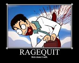 Quitting Meme - image 36603 rage quit know your meme