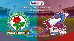 Blackburn Flags Preview Blackburn Rovers A News Scunthorpe United