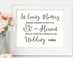 wedding memorial sign wedding remembrance sign in loving memory sign wedding memory