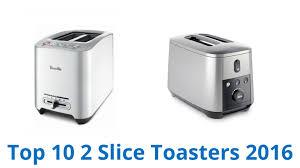 Best Toaster 2 Slice 10 Best 2 Slice Toasters 2016 Youtube
