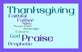 4 benefits of prophetic thanksgiving and praise