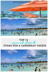 Top 10 Must Pack Cruise by 8 Must Pack Fashion Items For A Caribbean Cruise Caravansonnet