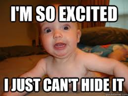 Excited Memes - top 25 excited meme quotes and humor