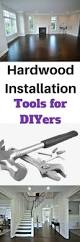 Tools For Laminate Flooring Installation Best 25 Hardwood Installation Ideas On Pinterest Installing
