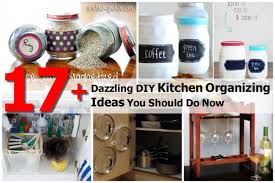 Diy Kitchen Ideas 20 Creative Kitchen Organizing Ideas Organizing Kitchen Cabinets