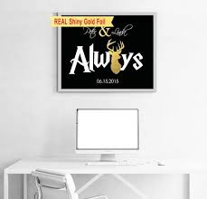 wedding quotes harry potter real shiny gold foil harry potter wedding gift harry potter