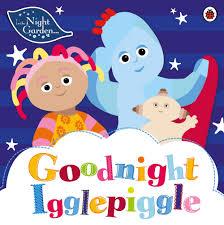 night garden goodnight igglepiggle night garden