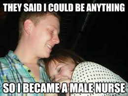 Funny Nurse Memes - male nurse memes image memes at relatably com