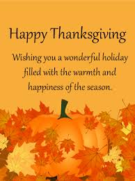 Happy Thanksgiving And Happy Holidays Wishing You A Wonderful Happy Thanksgiving Card Birthday