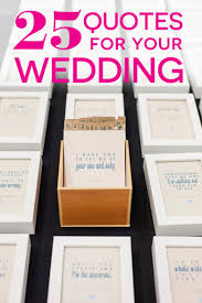 wedding quotes not cheesy 25 wedding quotes that put into words sentences practical
