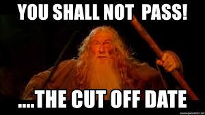 Derp Meme Generator - you shall not pass the cut off date gandolf derp meme