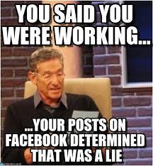 Maury Meme - you said you were working maury lie detector meme on memegen