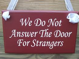 we do not answer the door for strangers wood sign vinyl
