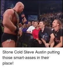 Stone Cold Meme - 25 best memes about stone cold steve austin stone cold steve