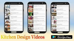 kitchen design videos android apps on google play