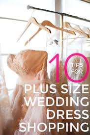 Shopping Ideas by 10 Tips To Help You Shop For Plus Size Wedding Dresses A