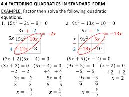 9 in class work 4 solving quadratics in factored form previous assignments 1 graphing quadratics in standard form ws 1 2 graphing quadratics in