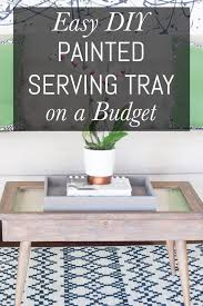 painted serving platters easy diy painted serving tray on a budget erin spain