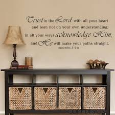 trust in the lord with all your heart and lean not unto your own trust in the lord with all your heart and lean not unto your own understanding proverbs 3 5 6 vinyl wall sticker 34cm x 86 4cm in wall stickers from home