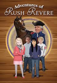 Adventures Of Rush Revere Rush Revere And The Brave Pilgrims