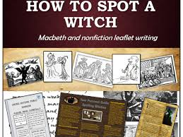 macbeth context and non fiction leaflet writing about witches ks4