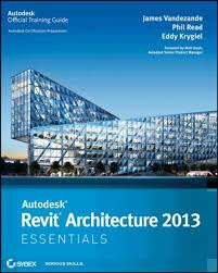 autodesk revit architecture 2013 essentials ebook by james