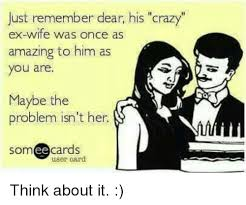 Crazy Ex Meme - 25 best memes about crazy ex wife crazy ex wife memes