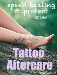 tattoo care essential oils tattoo aftercare tattoo ideas pinterest tattoo aftercare