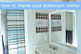 how to frame your bathroom mirror