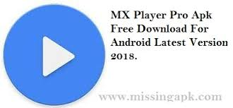 free mx player apk mx player pro apk free for android new version