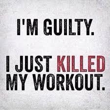 Fitness Motivation Memes - fitness inspiration i m guilty i just killed my workout