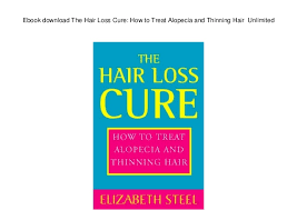download hair loss ebook ebook download the hair loss cure how to treat alopecia and thinning