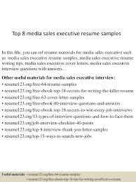 resume samples for sales top8mediasalesexecutiveresumesamples 150520134633 lva1 app6892 thumbnail 4 jpg cb 1432129639