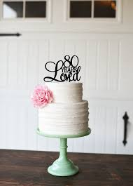 80th birthday cake topper 80 years loved cake topper happy