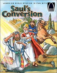 Saul Blind Saul U0027s Conversion Arch Books