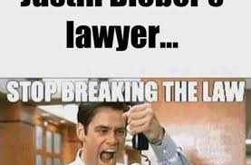 Stop Breaking The Law Meme - justin s lawyer funny pictures quotes memes funny images funny