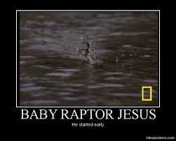 image 301833 raptor jesus know your meme