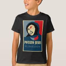 Potato Jesus Meme - potato jesus gifts on zazzle nz