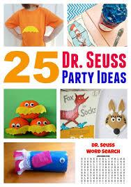 dr seuss birthday ideas seuss birthday ideas